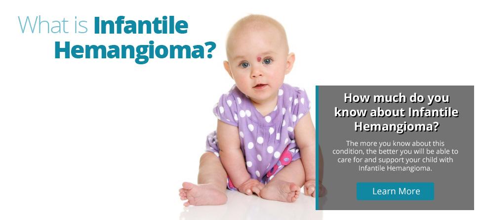 What is Infantile Hemangioma?